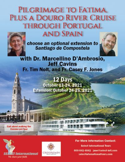 Pilgrimage to Fatima Plus a Douro River Cruise Through Portugal and Spain - October 13-24, 2021